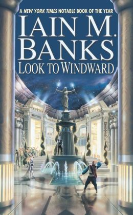 Look to Windward (Culture Series #6)