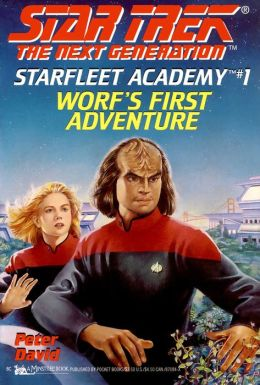 Star Trek The Next Generation - Starfleet Academy #1 - Worf's First Adventure