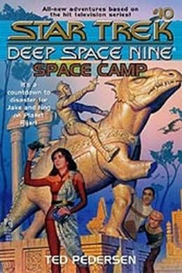 Star Trek Deep Space Nine: Young Adult Series #10: Space Camp