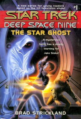 Star Trek Deep Space Nine: Young Adult Series #1: The Star Ghost