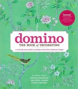 Domino: The Book of Decorating: A room-by-room guide to creating a home that makes you happy (PagePerfect NOOK Book)