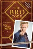 Book Cover Image. Title: The Bro Code, Author: Barney Stinson