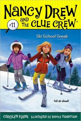 Ski School Sneak (Nancy Drew and the Clue Crew Series #11)