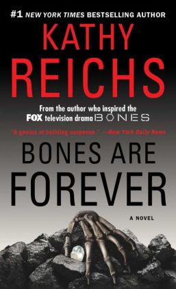 Bones Are Forever (Temperance Brennan Series #15)
