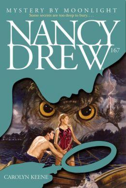Mystery by Moonlight (Nancy Drew Series #167)