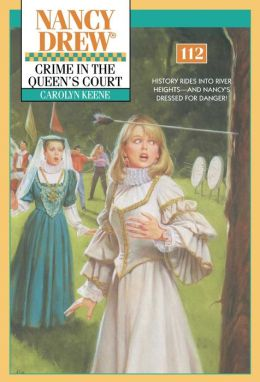 Crime in the Queen's Court (Nancy Drew Series #112)