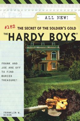 The Secret of the Soldier's Gold (Hardy Boys Series #182)