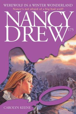 Werewolf in a Winter Wonderland (Nancy Drew Series #175)