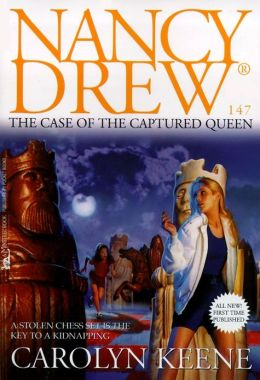 The Case of the Captured Queen (Nancy Drew Series #147)