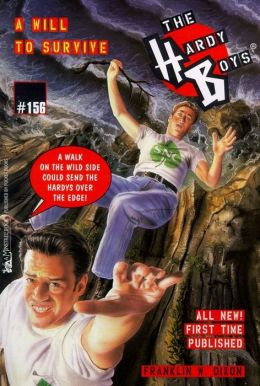A Will to Survive (Hardy Boys Series #156)