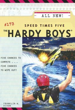 Speed Times Five (Hardy Boys Series #173)