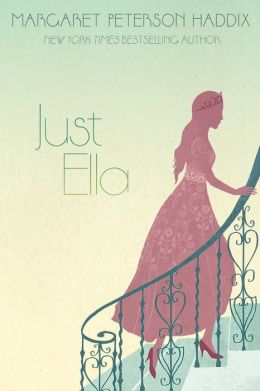 Just Ella (Palace Chronicles Series #1)