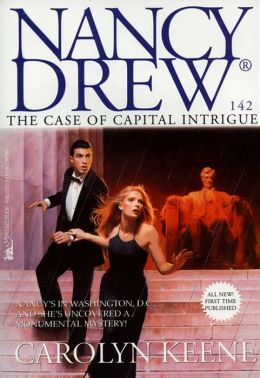 The Case of Capital Intrigue (Nancy Drew Series #142)