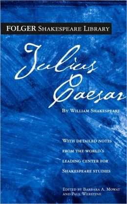 Julius Caesar (Folger Shakespeare Library Series)