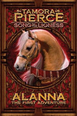 Alanna: The First Adventure (Song of the Lioness Series #1)