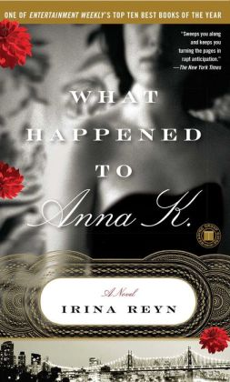 What Happened to Anna K.: A Novel