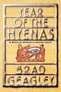 Year of the Hyenas: A Novel of Murder in Ancient Egypt