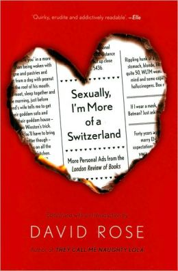 Sexually, I'm More of a Switzerland: More Personal Ads from the London Review of Books