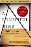 Book Cover Image. Title: A Beautiful Mind:  A Biography of John Forbes Nash, Jr., Winner of the Nobel Prize for Economics, 1994, Author: Sylvia Nasar