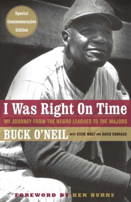 I Was Right on Time: My Journey from Negro Leagues to the Majors