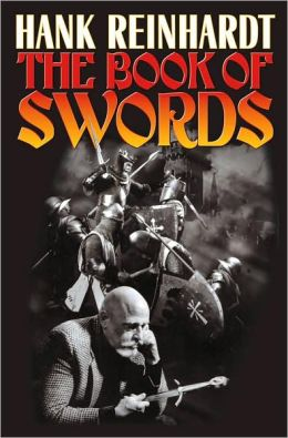 Hank Reinhardt's Book of the Sword