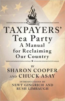 Taxpayers' Tea Party: How to Become Politically Active--and Why