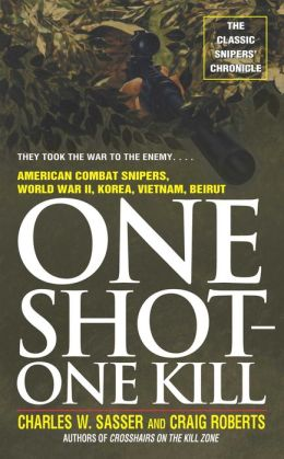 One Shot One Kill: One Shot One Kill