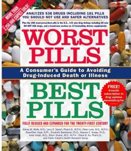 Worst Pills, Best Pills: A Consumer's Guide to Preventing Drug-Induced Deat