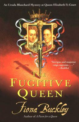 The Fugitive Queen