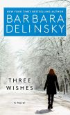 Book Cover Image. Title: Three Wishes, Author: Barbara Delinsky