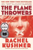 Book Cover Image. Title: The Flamethrowers, Author: Rachel Kushner
