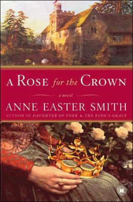 A Rose for the Crown: A Novel