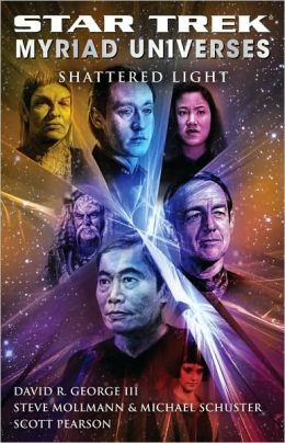 Star Trek: Myriad Universes: Shattered Light