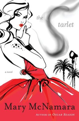 The Starlet: A Novel