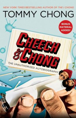 Cheech and Chong: The Unauthorized Autobiography
