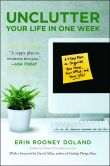 Book Cover Image. Title: Unclutter Your Life in One Week, Author: Erin Rooney Doland