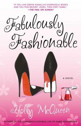 Fabulously Fashionable: A Novel