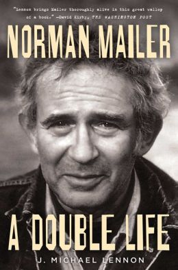 Norman Mailer: A Double Life