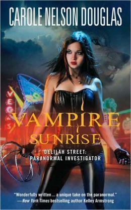 Vampire Sunrise (Delilah Street Series #3)