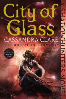 City of Glass (The Mortal Instruments Series #3)