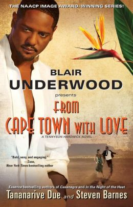 Blair Underwood Presents: From Cape Town with Love (Tennyson Hardwick Series #3)