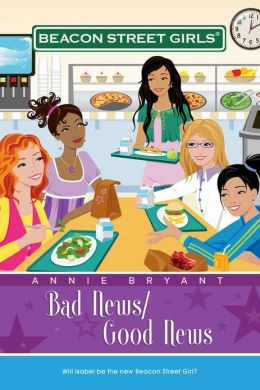Bad News/Good News (Beacon Street Girls Series #2)