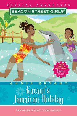 Katani's Jamaican Holiday (Beacon Street Girls Special Adventure Series #4)