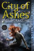Book Cover Image. Title: City of Ashes (The Mortal Instruments Series #2), Author: Cassandra Clare