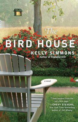 The Bird House: A Novel