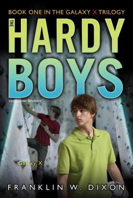 Galaxy X (Hardy Boys Undercover Brothers Series #28)