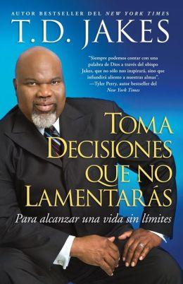 Toma decisiones que no lamentarás (Before You Do)
