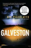 Book Cover Image. Title: Galveston:  A Novel, Author: Nic Pizzolatto