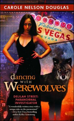 Dancing With Werewolves (Delilah Street Series#1)
