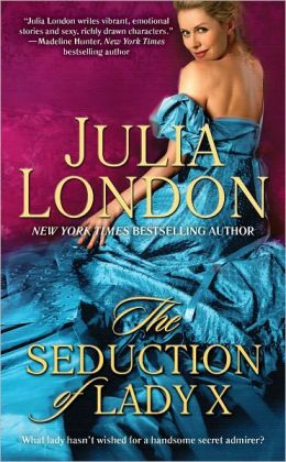 The Seduction of Lady X (Secrets of Hadley Green Series #3)